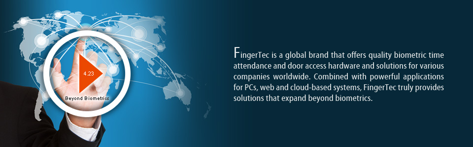 FingerTec is a global brand that offers quality biometric time attendance and door access hardware and solutions for various companies worldwide. Combined with powerful applications for PCs, web and cloud-based systems, FingerTec truly provides solutions that expand beyond biometrics.